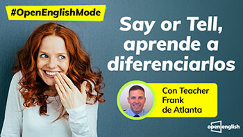 Say or Tell, te ayudamos a diferenciarlos.